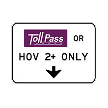 United_States_of_ America_Traffic_Sign_Toll_Road_Pass_or_HOV_2+