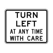 New Zealand Traffic Sign Left Turn at Any Time With Care