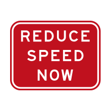 Australia Traffic Sign Reduce Speed Now