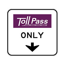 United_States_of_ America_Traffic_Sign_Toll__Road_Pass_Only